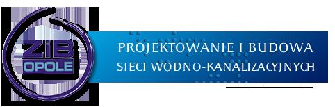 ZIB OPOLE – Projektowanie i budowa sieci wodno-kanalizacyjnych